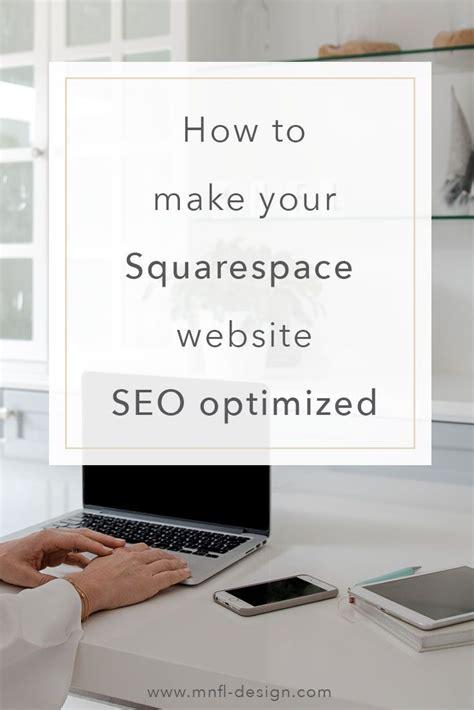 How Make Your Squarespace Website Seo Friendly