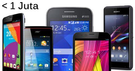 hp android murah harga  bawah  juta terbaik update