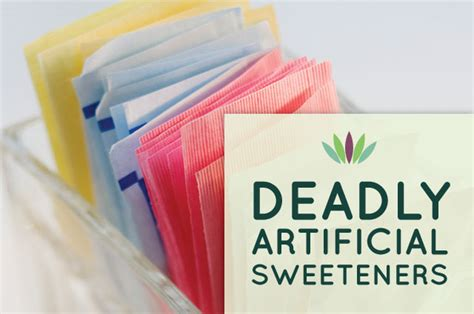 Deadly Artificial Sweeteners   Liveto110.com