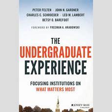 New Book Urges Colleges To Exercise Notsocommon Sense When Optimizing Undergraduate Experience