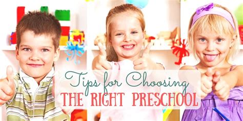 choosing preschool tips for choosing the right preschool for your child the 645