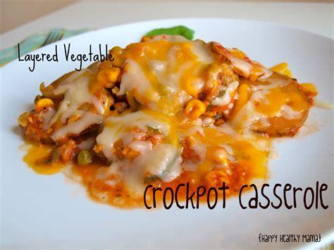 crock pot vegetarian layered vegetable crockpot casserole happy healthy mama