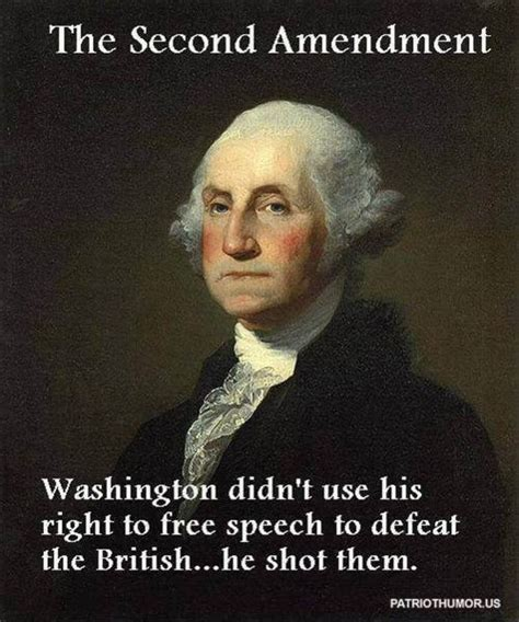 Create amazing picture quotes from george washington quotations. Why The 2nd Amendment Was So Important To George Washington