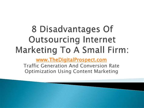 Web Marketing Firm by 8 Disadvantages Of Outsourcing Marketing To A