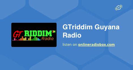 gtriddim guyana radio listen  georgetown guyana