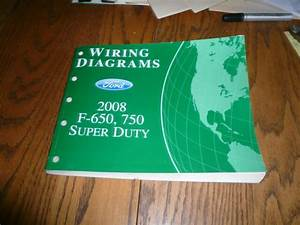 2008 Ford Super Duty F-650 F-750 Wiring Diagrams