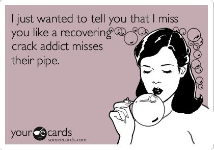 i miss you like a quotes funny