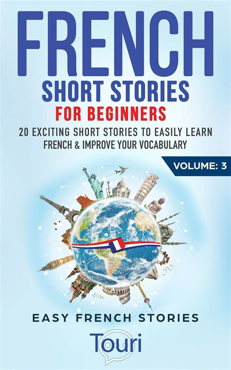 French Short Stories for Beginners Volume 3 - Easy French ...