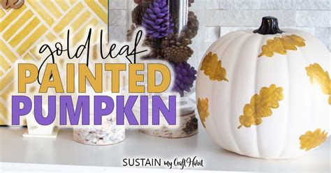 pumpkin painting ideas simple gold leaf pattern sustain