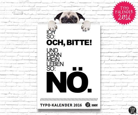 Typo Kalender 2016 by Funi Bloggt F 252 R Dich Funi Smart
