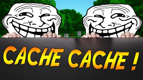 Les Trollers Du Cache Cache !  Hide And Seek Minecraft