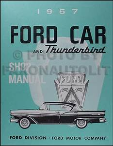 1957 Ford Electrical Assembly Manual Reprint For Car  U0026 Retractable