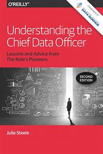 Understanding the Chief Data Officer, Second Edition ...