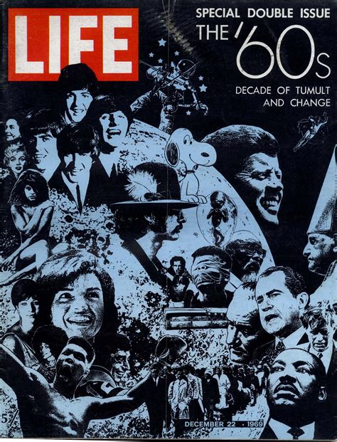 Life Magazine Cover The 60s Decade Of Tumult And Change