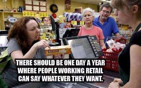 Working In Retail Memes - people working retail funny pictures quotes memes jokes