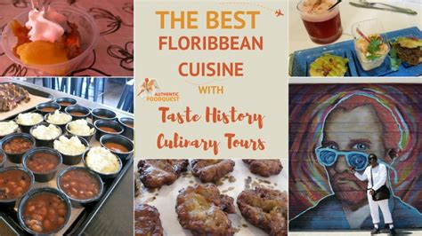 authentic cuisine the best floribbean cuisine with taste history culinary tours