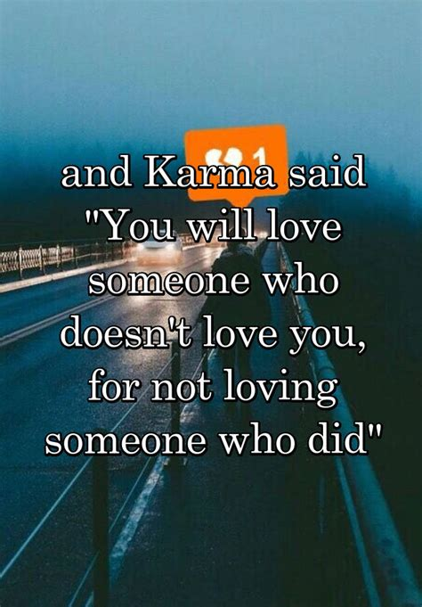 karma    love   doesnt love