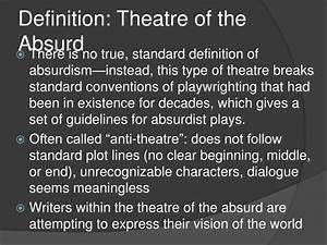 """PPT - Theatre of the absurd Adapted from """"introduction"""" by ..."""