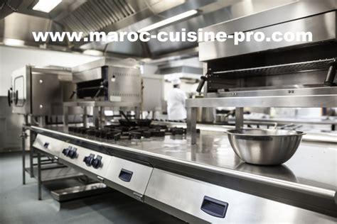equipement cuisine maroc acheter équipements de cuisine pro café restaurant au maroc maroc cuisine pro