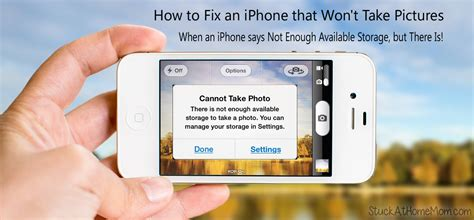 iphone says not enough storage how to fix an iphone that won t take pictures when an