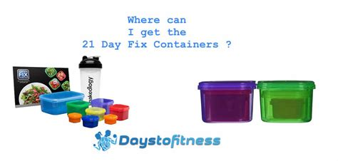 Where To Buy 21 Day Fix Containers ?  Days To Fitness