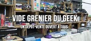 Ouvrir Un Depot Vente : le 8 me vide grenier du geek lyon c 39 est aussi un d p t vente ~ Maxctalentgroup.com Avis de Voitures