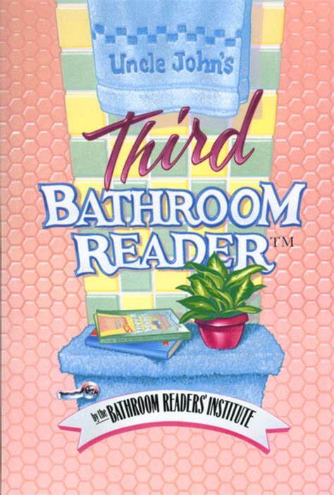 uncle john s third bathroom reader bathroom readers