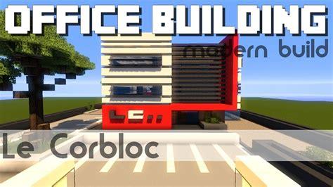 Minecraft Immeuble De Bureaux N°3 Youtube