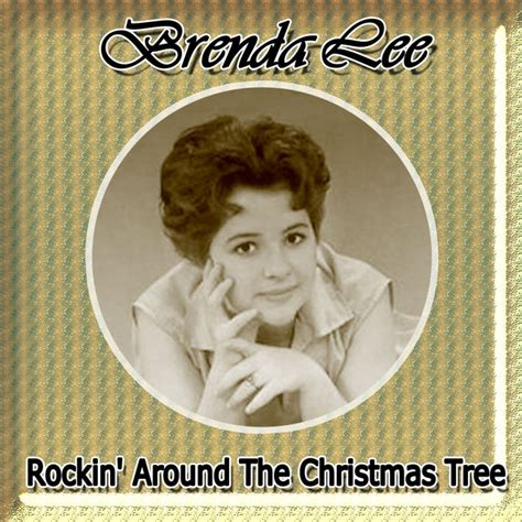 brenda lee christmas song rockin around the christmas tree album by brenda lee lyreka