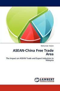 Asean China Free Trade Area The Impact On Asean Trade And