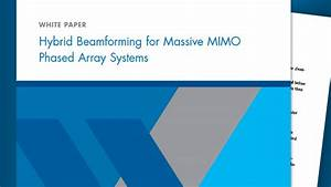 Antenna Design In Matlab Hybrid Beamforming For Massive Mimo Phased Array Systems