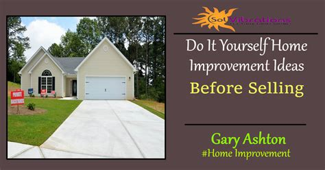 home improvement ideas  selling