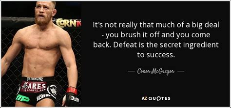 Conor Mcgregor Quote It's Not Really That Much Of A Big