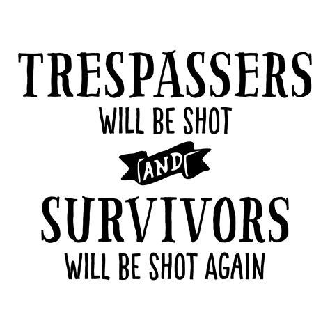 trespassers   shot wall quotes decal wallquotescom