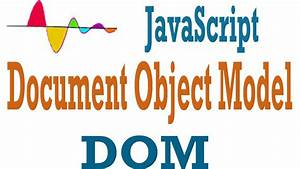 javascript tutorial document object model dom youtube With pdf document object model