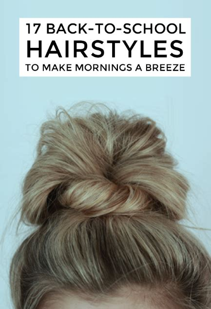 easy back to school hairstyles to let you sleep in later