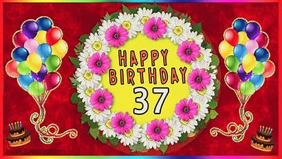 Birthday 37 37th Greetings Happy Cards Age