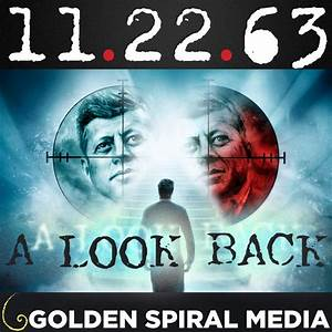 11.22.63 A Look Back
