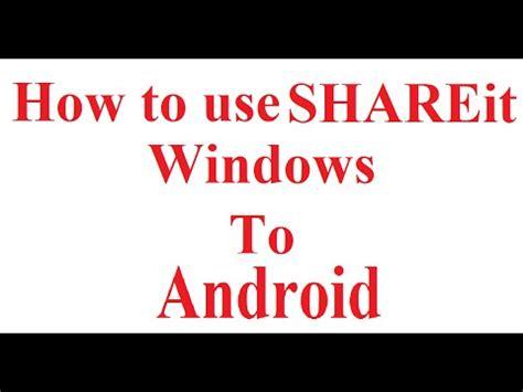 shareit  windows shareit  windows  android latest  youtube