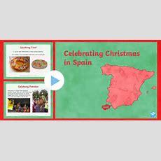 Ks2 Celebrating Christmas In Spain Powerpoint Christmas