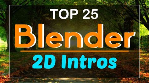 Top 25 Blender 2d Intro Templates 2017! Free Download