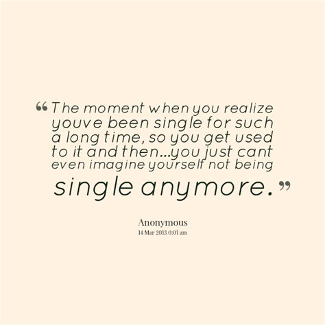 The Moment You Realize Quotes Tumblr