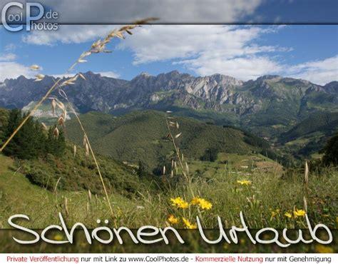 Schönen Urlaub Berge by Coolphotos De Sch 246 Nen Urlaub Gute Reise Sch 246 Nen Urlaub