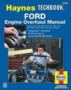 Ford V8 Engine Overhaul Manual Book 289 302 351 360 390