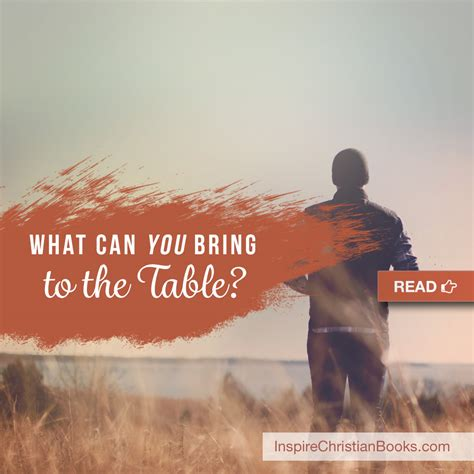 What Can I Bring To This by What Can You Bring To The Table A Christian Post