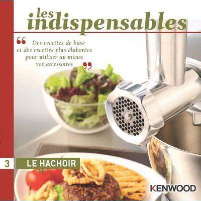 hachoir de cuisine kenwood le hachoir livre de cuisine tablette de