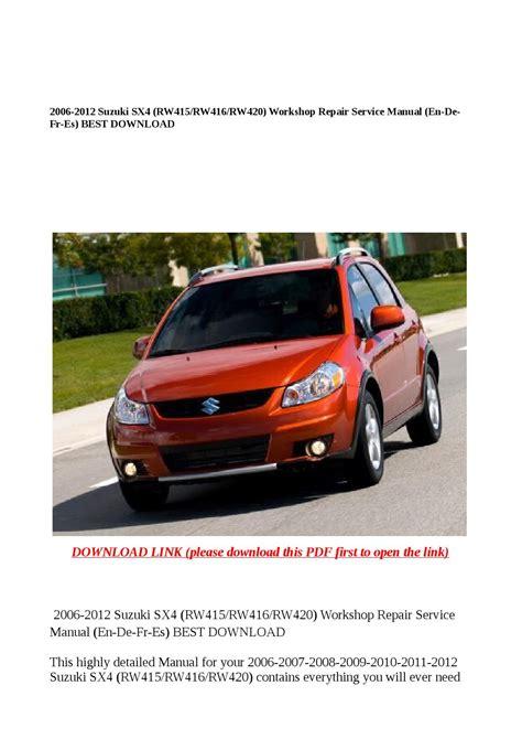 service and repair manuals 2010 suzuki sx4 instrument cluster 2006 2012 suzuki sx4 rw415 rw416 rw420 workshop repair service manual en de fr es best