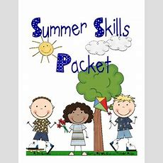 Summer Skills Packet For Kindergarteners Going Into First Grade Tpt