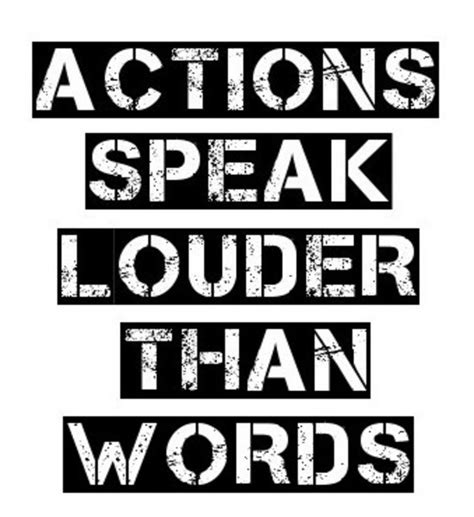 Action Speak Louder Than Words Essay For Students