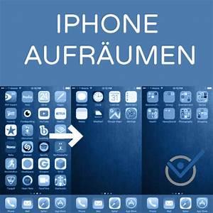 Iphone Apps Aufräumen : iphone aufr umen so bringen sie ordnung und minimalismus ~ Lizthompson.info Haus und Dekorationen